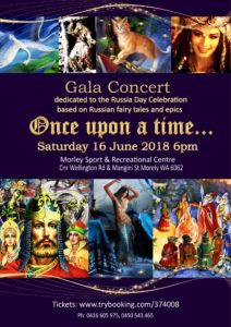 """Russian Gala Concert """"Once upon a time"""" 16 June 2018 Perth @ Morley Sport & Recreational Centre   Morley   Western Australia   Australia"""